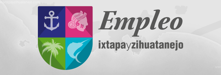 Empleos en Ixtapa Zihuatanejo